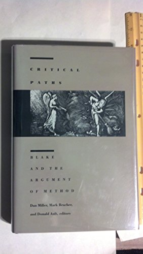 9780822307518: Critical Paths: Blake and the Argument of Method