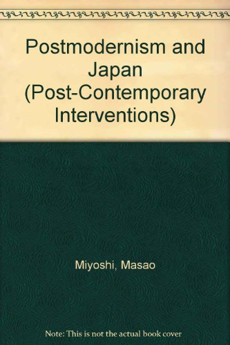 9780822307792: Postmodernism and Japan (Post-Contemporary Interventions)