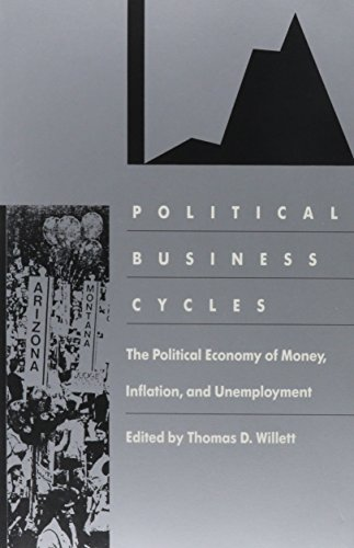9780822308423: Political Business Cycles: The Political Economy of Money, Inflation, and Unemployment (Duke Press Policy Studies)