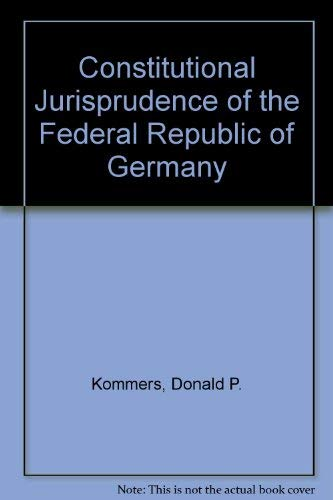 9780822308539: Constitutional Jurisprudence of the Federal Republic of Germany
