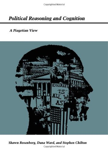 9780822308560: Political Reasoning and Cognition: A Piagetian View