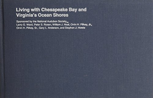 Living with the Chesapeake Bay and Virginia's Ocean Shores (Living with the Shore): Ward, ...