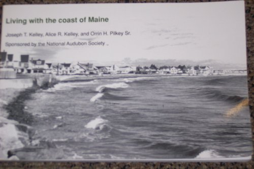 9780822308850: Living With the Coast of Maine (Living with the Shore)