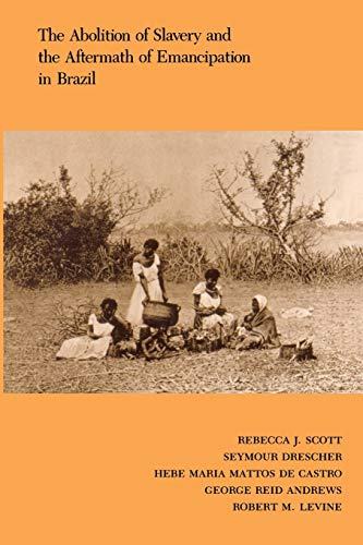 The Abolition of Slavery and the Aftermath: Rebecca Scott; George