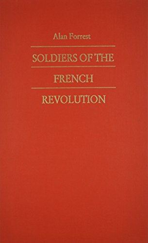 9780822309093: Soldiers of the French Revolution (Bicentennial Reflections on the French Revolution)