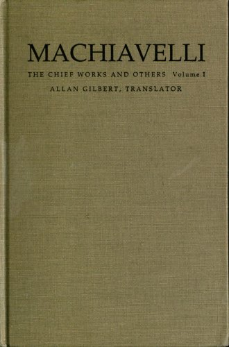 9780822309208: Machiavelli: v. 1: The Chief Works and Others: v. 1 (Machiavelli)