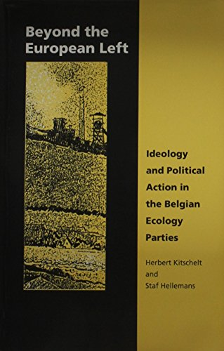 9780822309796: Beyond the European Left: Ideology and Political Action in the Belgian Ecology