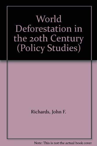 9780822310136: World Deforestation in the Twentieth Century (Duke Press Policy Studies)