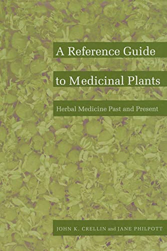 9780822310198: 2: A Reference Guide to Medicinal Plants: Herbal Medicine Past and Present