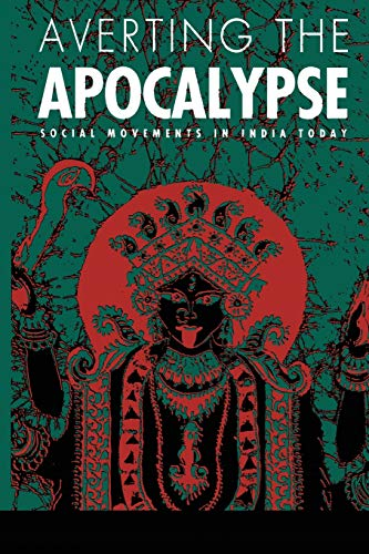Averting the Apocalypse: Social Movements in India Today