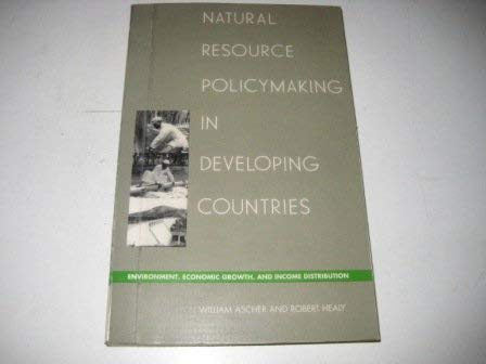 9780822310495: Natural Resource Policymaking in Developing Countries: Environment, Economic Growth, and Income Distribution