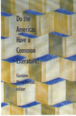 9780822310723: Do the Americas Have a Common Literature?