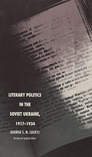 9780822310990: Literary Politics in the Soviet Ukraine, 1917-1934 (Studies of the Harriman Institute)