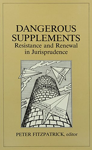 9780822311409: Dangerous Supplements: Resistance and Renewal in Jurisprudence (Post-Contemporary Interventions)