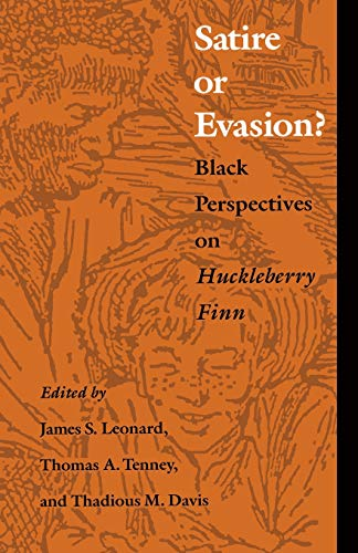 "Satire or Evasion? : Black Perspectives On""huckleberry: Leonard, James S"