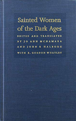 9780822312000: Sainted Women of the Dark Ages