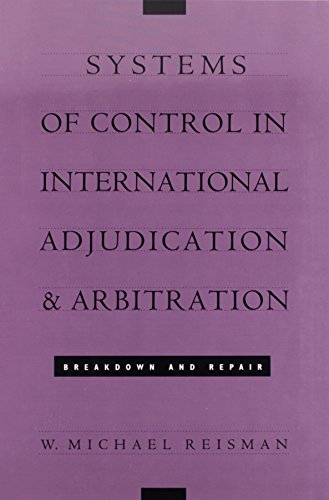 9780822312024: Systems of Control in International Adjudication and Arbitration: Breakdown and Repair