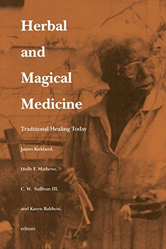 9780822312178: Herbal and Magical Medicine: Traditional Healing Today
