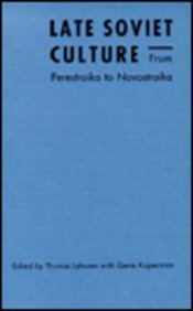 9780822312901: Late Soviet Culture from Perestroika to Novostroika (Post-Contemporary Interventions)