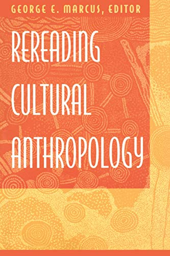 9780822312970: Rereading Cultural Anthropology