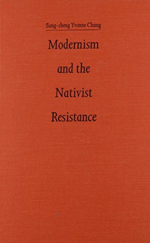 9780822313281: Modernism and the Nativist Resistance: Contemporary Chinese Fiction from Taiwan