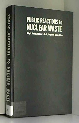 Public Reactions to Nuclear Waste: Citizens' Views of Repository Siting