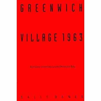 9780822313571: Greenwich Village 1963: Avant-Garde Performance and the Effervescent Body