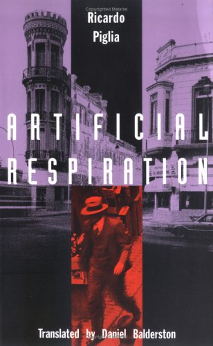 9780822314141: Artificial Respiration (Latin America in Translation)