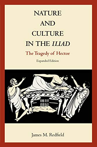 9780822314226: Nature and Culture in the Iliad: The Tragedy of Hector