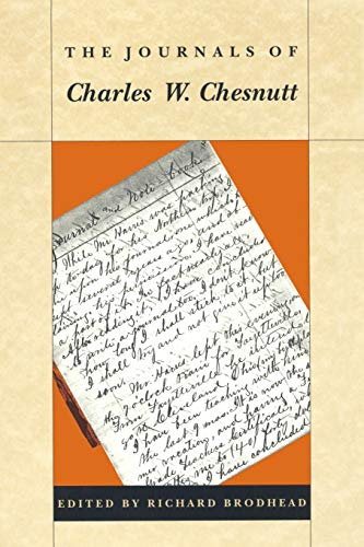 The Journals of Charles W. Chesnutt (082231424X) by Charles W. Chesnutt