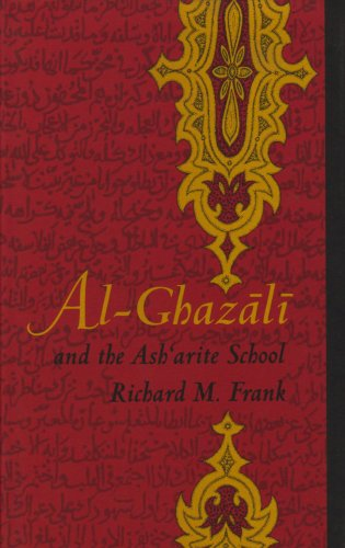 9780822314271: Al-Ghazali and the Ashárite School (Duke Monographs in Medieval and Renaissance Studies)