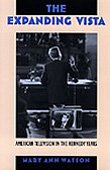 9780822314431: The Expanding Vista: American Television in the Kennedy Years