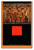 9780822314523: Everyday Forms of State Formation: Revolution and the Negotiation of Rule in Modern Mexico