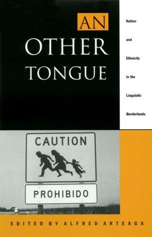 9780822314622: An Other Tongue: Nation and Ethnicity in the Linguistic Borderlands