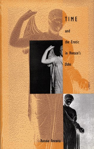 9780822314769: Time and the Erotic in Horace's Odes