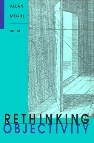 9780822314943: Rethinking Objectivity (Post-Contemporary Interventions)