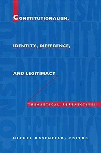 9780822315162: Constitutionalism, Identity, Difference, and Legitimacy: Theoretical Perspectives