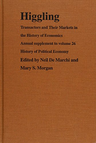 9780822315308: Higgling: Transactors and Their Markets in the History of Economics (History of Political Economy Annual Supplement)
