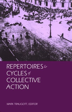 9780822315469: Repertoires and Cycles of Collective Action