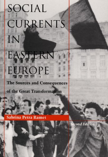 9780822315483: Social Currents in Eastern Europe: The Sources and Consequences of the Great Transformation