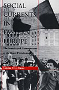 9780822315513: Social Currents in Eastern Europe: The Sources and Consequences of the Great Transformation