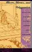 9780822315551: Misers, Shrews, and Polygamists: Sexuality and Male-Female Relations in Eighteenth-Century Chinese Fiction