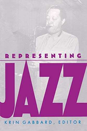 9780822315940: Representing Jazz