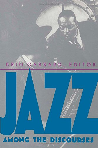9780822315964: Jazz Among the Discourses