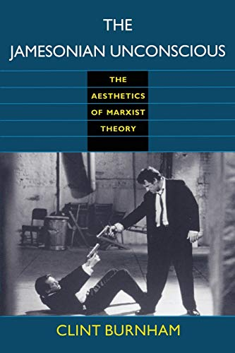 9780822316138: The Jamesonian Unconscious: The Aesthetics of Marxist Theory (Post-Contemporary Interventions)
