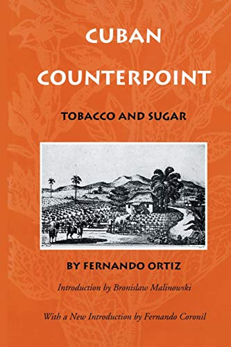 9780822316169: Cuban Counterpoint: Tobacco and Sugar