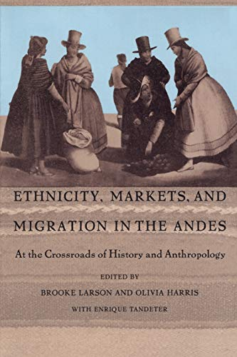 9780822316473: Ethnicity in the Andes - PB: At the Crossroads of History and Anthropology