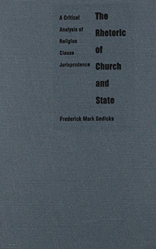 9780822316541: The Rhetoric of Church and State: A Critical Analysis of Religion Clause Jurisprudence