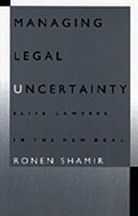 9780822316626: Managing Legal Uncertainty: Elite Lawyers in the New Deal