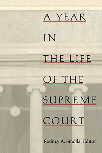 9780822316657: A Year in the Life of the Supreme Court (Constitutional Conflicts)